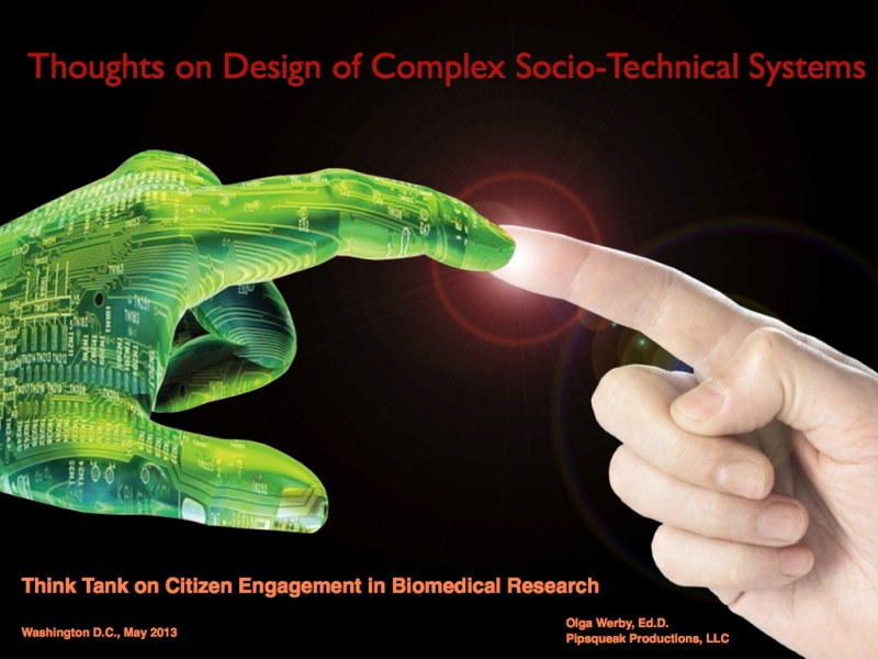 2013 Think Tank Presentation on Socio-Technical System Design